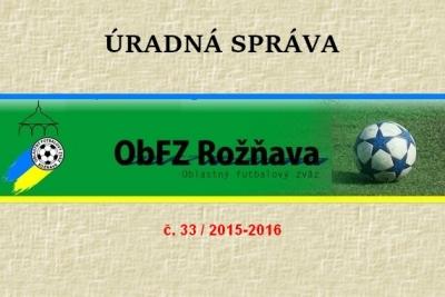 Úradná správa ObFZ Rožňava č. 33/2015-2016