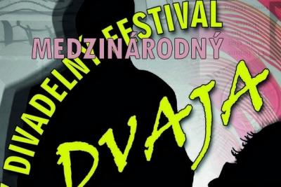 """Medzinárodný divadelný festival """"DVAJA"""" v Mestskom divadle ACTORES v Rožňave"""