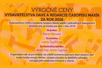 Vydavateľstvo DAXE a redakcia časopisu Maxík udelili pani Ivone Ďuričovej výročnú cenu za poéziu