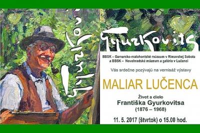 Na výstave Maliar Lučenca predstavia život a dielo Františka Gyurkovitsa (1876 – 1968)