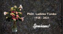 Odišiel navždy od nás rodák z Rožňavského Bystrého pán Ladislav Tomko