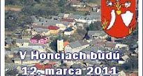 Rozhodnú 12. marca 2011 voliči Honiec v opakovaných komunálnych voľbách, kto bude ich starostom obce?