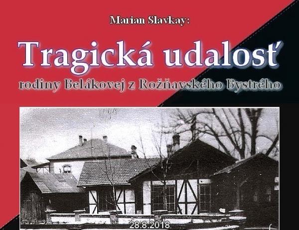 Tragická udalosť rodiny Belákovej z Rožňavského Bystrého - IV
