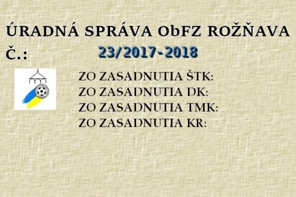 Úradná správa ObFZ Rožňava č. 23/2017-2018