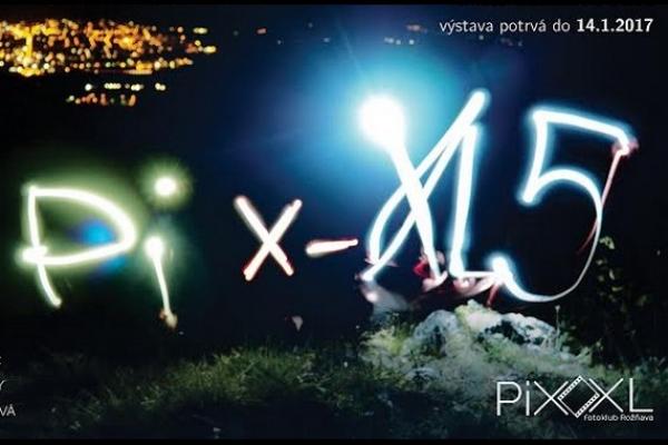 V Mesiaci fotografie fotoklub Pix-XL oslavuje 6. výročie založenia výstavou