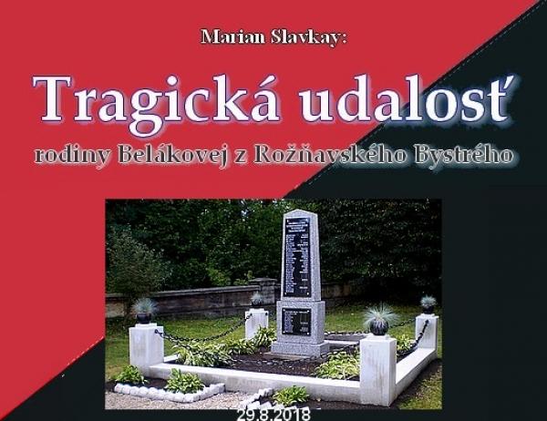 Tragická udalosť rodiny Belákovej z Rožňavského Bystrého - V