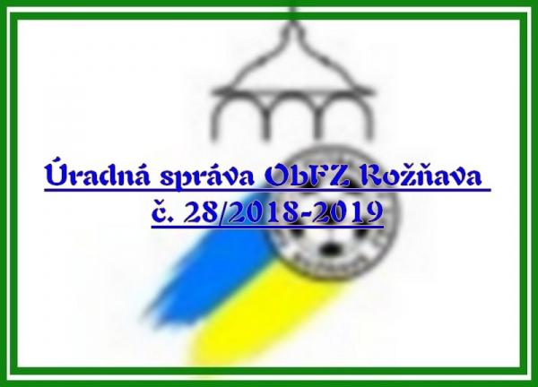 Úradná správa ObFZ Rožňava č. 28/2018-2019