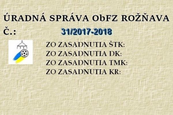 Úradná správa ObFZ Rožňava č. 31/ 2017-2018