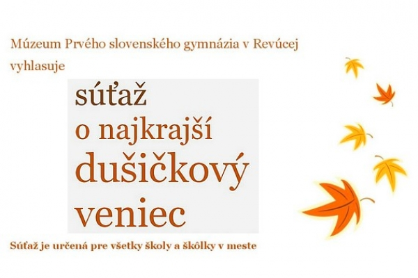 Múzeum Prvého slovenského gymnázia v Revúcej vyhlasuje súťaž o najkrajší dušičkový veniec
