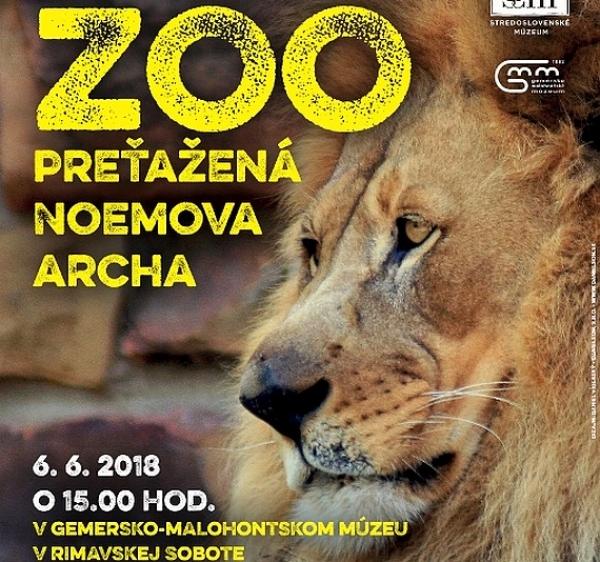 ZOO – preťažená Noemova archa v Gemersko-malohontskom múzeu