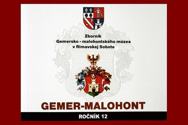 Vydanie Zborníka Gemersko-malohontského múzea v Rimavskej Sobote GEMER-MALOHONT 12, 2016