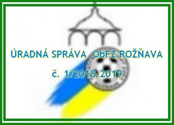 Úradná správa ObFZ Rožňava č. 1/2018-2019