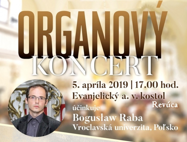 Otvárací koncert Festivalu RAK v Revúcej a Vedecká kaviareň – V hlavnej role organ