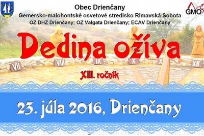 Do Drienčan na XIII. ročník kultúrno–spoločenského podujatia DEDINA OŽÍVA