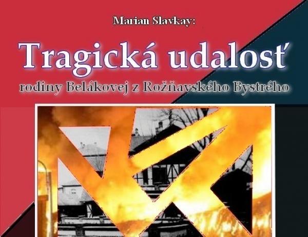 Tragická udalosť rodiny Belákovej z Rožňavského Bystrého - VI