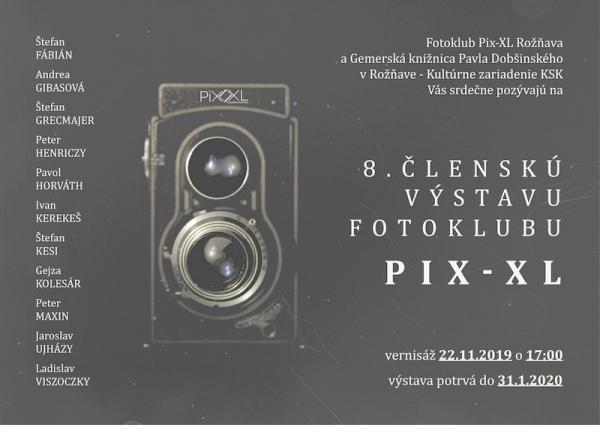 VIII. klubová výstava Fotoklubu Pix-XL