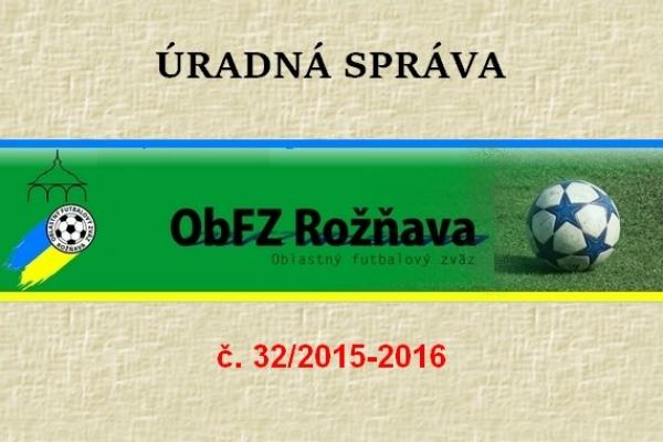 Úradná správa ObFZ Rožňava č. 32 / 2015-2016
