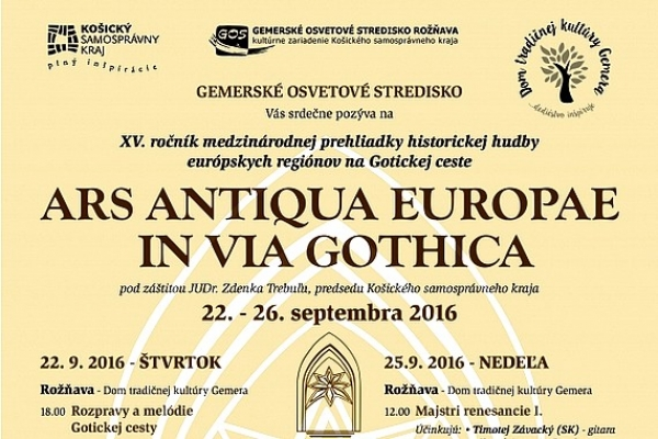 Vseptembri opäť ožijú chrámy ahistorické pamiatky Gotickej cesty programom ARS ANTIQUA EUROPAE IN VIA GOTHICA