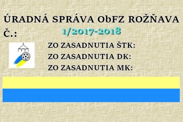Úradná správa ObFZ Rožňava č. 1/2017-2018