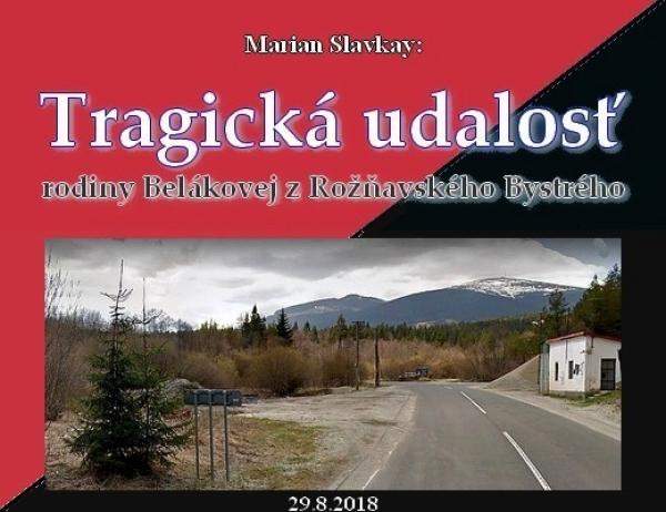 Tragická udalosť rodiny Belákovej z Rožňavského Bystrého - III.