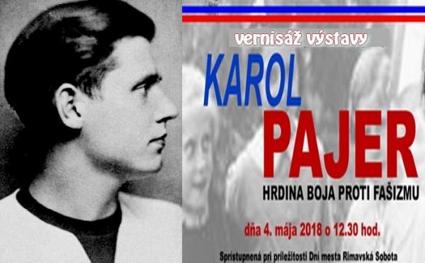 Výstava venovaná pamiatke slovenského učiteľa, vojaka a bojovníka FFI, rodáka z Klenovca, Karola Pajera