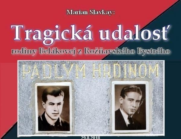 Tragická udalosť rodiny Belákovej z Rožňavského Bystrého - VII.