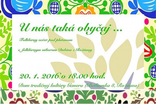 """Folklórny rok začínajú v Dome tradičnej kultúry v Rožňave """"Fašiangami s Dubinou"""""""