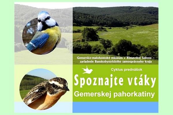 Pre lepšie spoznávanie vtákov Gemerskej pahorkatiny máte možnosť využiť pripravené prednášky