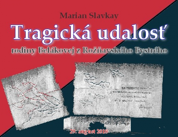Tragická udalosť rodiny Belákovej z Rožňavského Bystrého