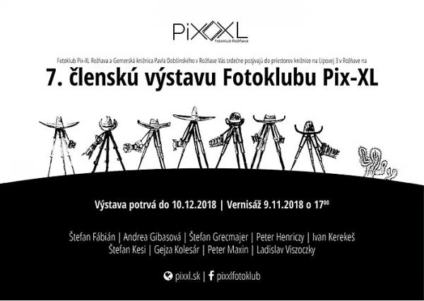 Príspevok siedmej členskej výstavy rožňavského Fotoklubu Pix-XL k Mesiacu fotografie