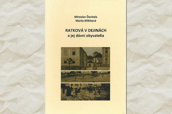 Vyšla ďalšia kniha o dejinách Ratkovej