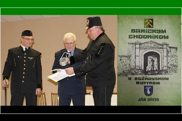 Mgr. Ján Dávid slávnostným krstom zverejnil svoju knihu Baníckym chodníkom v Rožňavskom Bystrom