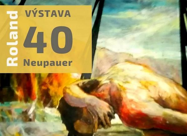 Jubilejná výstava rožňavského umelca – Rolanda Neupauera