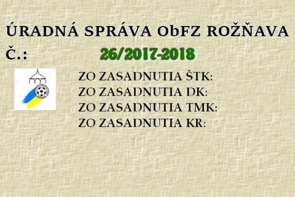 Úradná správa ObFZ Rožňava č. 26/2017-2018