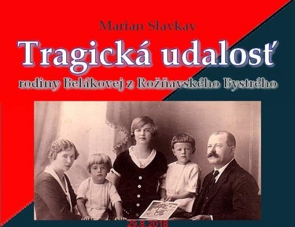 Tragická udalosť rodiny Belákovej z Rožňavského Bystrého - VIII.
